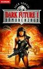 Dämonenjagd (Dark Future 1)