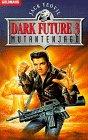 Mutantenjagd (Dark Future 3)