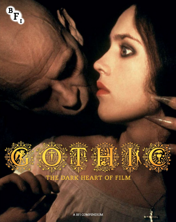 Gothic: The Dark Heart of Film