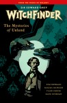 Witchfinder: The Mysteries of Unland  - Volume 3