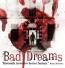 Bad Dreams Returns