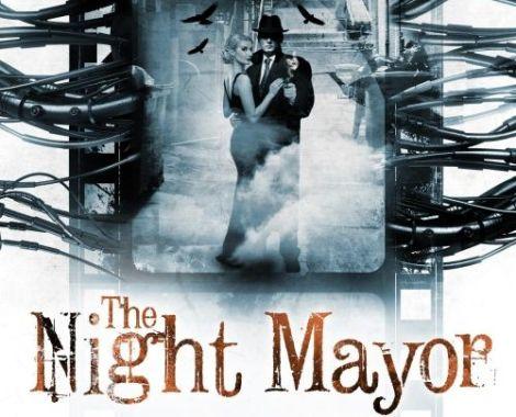 The Night Mayorreturns