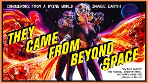 Film review – They Came From Beyond Space (1967)