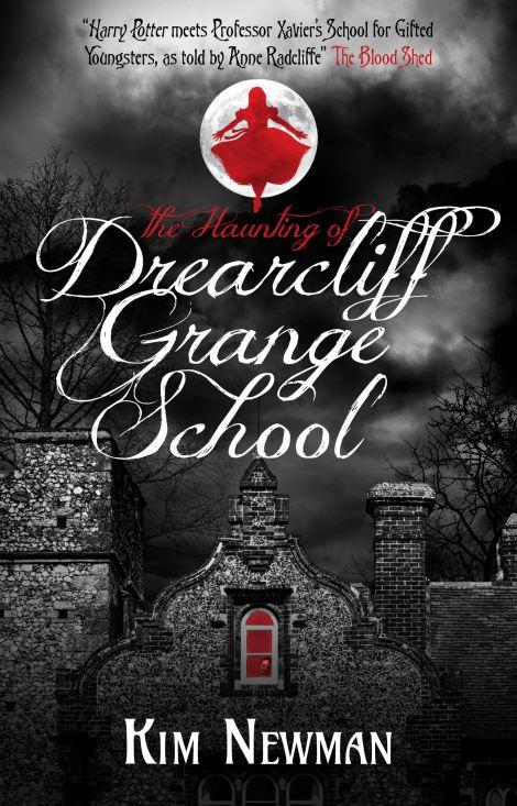 The Haunting of Drearcliff GrangeSchool